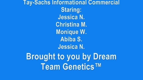 Thumbnail for entry Tay-Sachs Informational Commercial