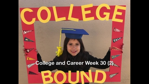 Thumbnail for entry College & Career Week: College Bound