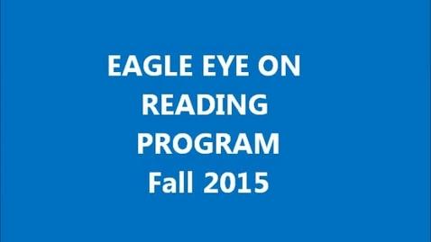 Thumbnail for entry Eagle Eye on Reading Program: Fall 2015