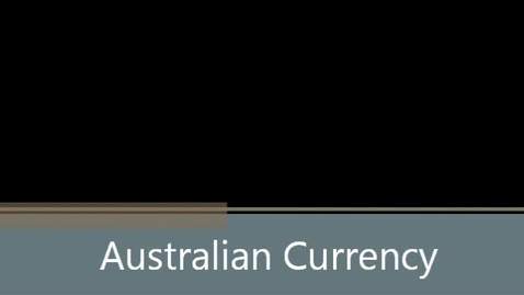 Thumbnail for entry Australian Currency Values
