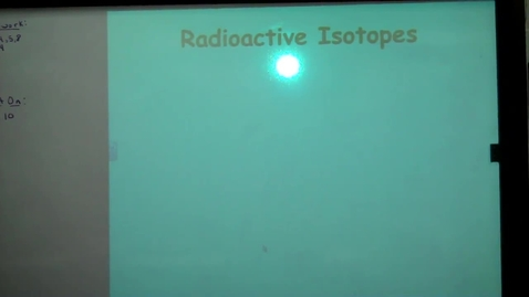Thumbnail for entry Unit 3: Radioactive Decay
