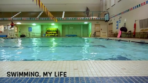 Thumbnail for entry Swimming, My Life