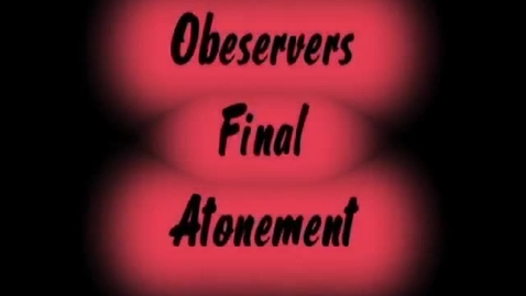 Thumbnail for entry Observers Final Atonement