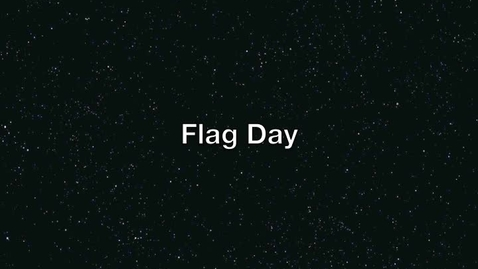 Thumbnail for entry Flag Day