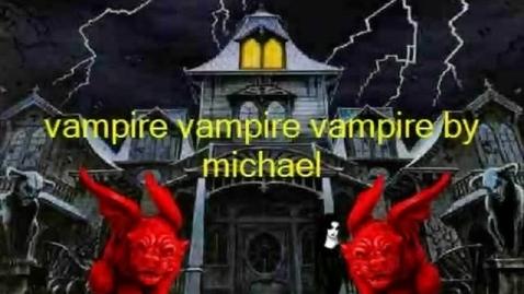 Thumbnail for entry Vampire, Vampire, Vampire