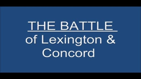 Thumbnail for entry The Battle of Lexington and Concord