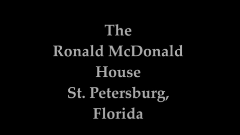 Thumbnail for entry The Ronald McDonald House