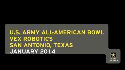 Thumbnail for entry U.S. Army All-American Bowl - VEX Robotics