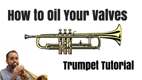 Thumbnail for entry How to Oil Your Valves - Trumpet Tutorial