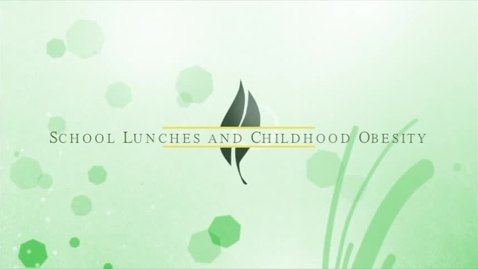 Thumbnail for entry NWHSFF-School Lunches and Childhood Obesity