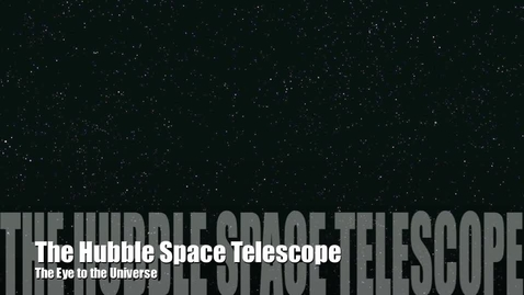 Thumbnail for entry Hubble Space Telescope