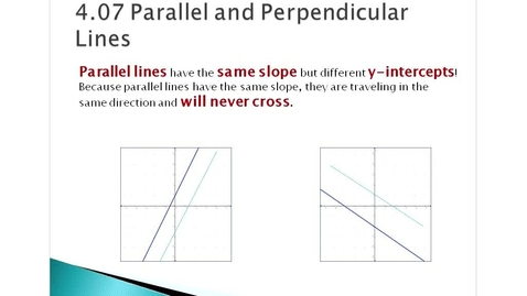 Thumbnail for entry 4.07 Parallel and Perpendicular Lines