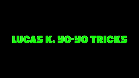 Thumbnail for entry Lucas K Yo Yo Tricks