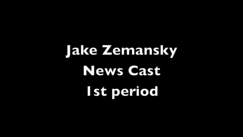 Thumbnail for entry 1st Period newscast