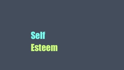 Thumbnail for entry Self Esteem
