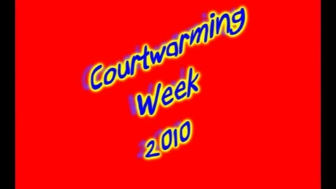 Thumbnail for entry Courtwarming 2010