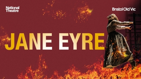 Thumbnail for entry Official Jane Eyre | Bristol Old Vic | National Theatre at Home