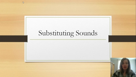 Thumbnail for entry Substituting Sounds Parents