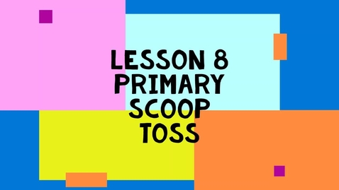 Thumbnail for entry Lesson 8 Primary