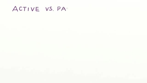 Thumbnail for entry Active vs. Passive