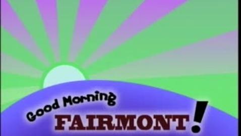 Thumbnail for entry Good Morning Fairmont 9-04-2009