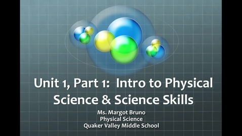 Thumbnail for entry Unit 1, Part 1: Intro to Physical Science