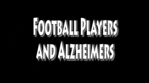 Thumbnail for entry AP Stats football and alzheimers