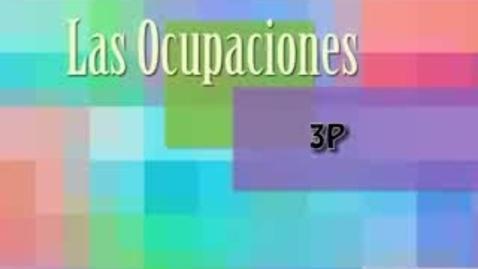 Thumbnail for entry Las Ocupaciones 3p