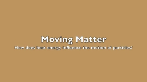 Thumbnail for entry Moving Matter