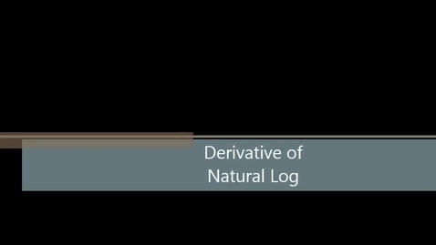 Thumbnail for entry AB 37 - Natural Log Differentiation