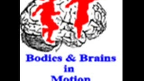 Thumbnail for entry Bodies and Brains