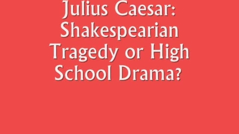 Thumbnail for entry Julius Caesar + Mean Girls