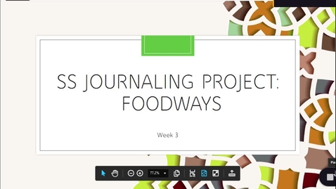 Thumbnail for entry Week 3 Foodways SocStudies Journal Gr7-8