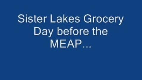Thumbnail for entry MEAP Skit 2009 Sister Lakes