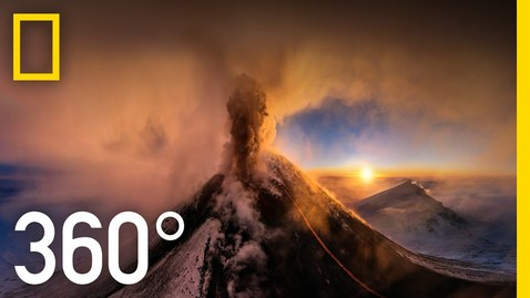 Thumbnail for entry 360° Kamchatka Volcano Eruption   National Geographic