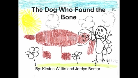 Thumbnail for entry The Dog Who Found the Bone
