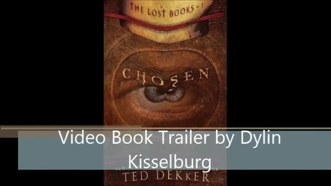 Thumbnail for entry Chosen by Dekker Video Book Trailer by Dylin Kisselburg