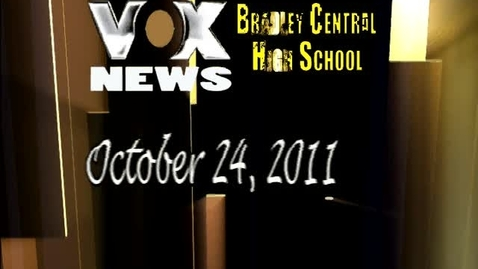 Thumbnail for entry BCHS VOX news broadcast Monday.,October 24th 2011