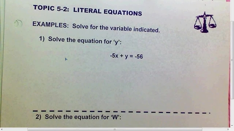 Thumbnail for entry 5.2 Literal Equations