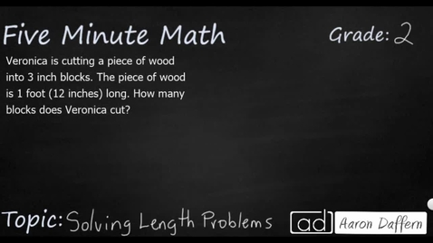 Thumbnail for entry 2nd Grade Math Solving Length Problems