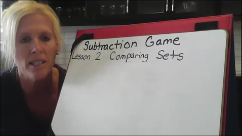 Thumbnail for entry Subtraction Game, Lesson 2 Comparing Sets