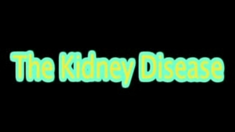 Thumbnail for entry Kidney Disease