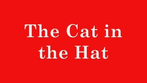 Thumbnail for entry The Cat in the Hat