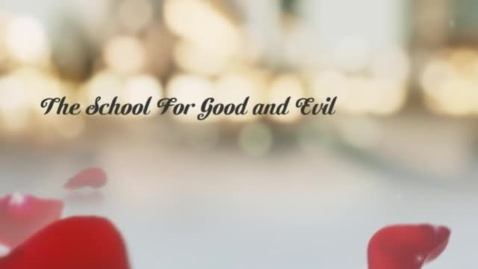 Thumbnail for entry The school for good and evil book trailer