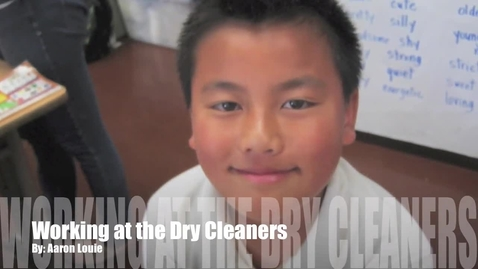 Thumbnail for entry Working at the Dry Cleaners by Aaron