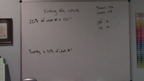 Thumbnail for entry Saxon 7/6 - Lesson 119 - Finding a Whole When a Percent Is Known