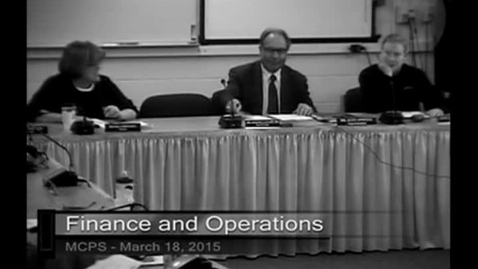 Thumbnail for entry MCPS Finance & Operations Mtg Mar 18 2015