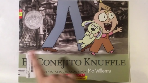 Thumbnail for entry Lectura - El conejito Knuffle 9/9/20