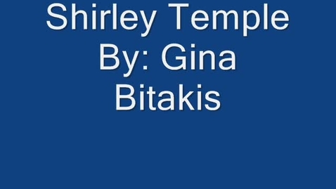 Thumbnail for entry Shirley Temple