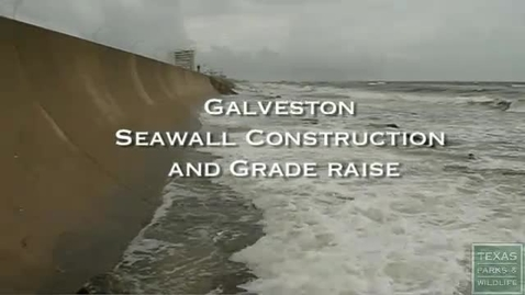 Thumbnail for entry The Galveston Seawall 14-1